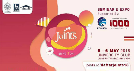 Seminar dan Expo JOINTS 2018 Bring IT on!